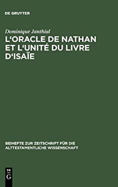 L'Oracle de Nathan Et L'Unit Du Livre D'Isa E 9783110181838