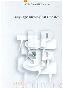 Language-Ideological Debates 9783110163490