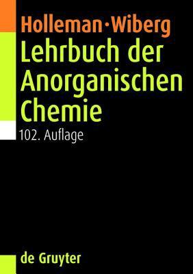 Lehrbuch der Anorganischen Chemie 9783110177701