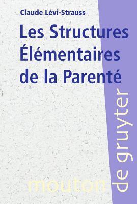 Les Structures Elementaires de la Parente 9783110173543