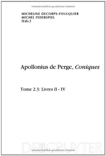 Livres II-IV. Dition Et Traduction Du Texte Grec 9783110217223