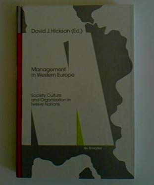 Management in Western Europe: Society, Culture, and Organization in Twelve Nations 9783110141740