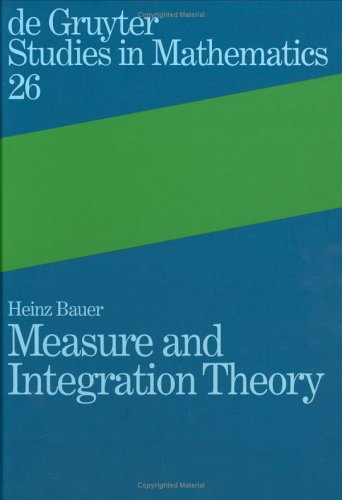 Measure and Integration Theory 9783110167191