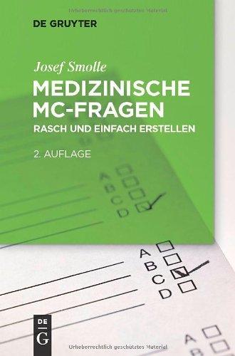 Medizinische MC-Fragen: Ein Praxisleitfaden F R Lehrende