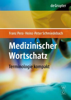 Medizinischer Wortschatz: Terminologie Kompakt 9783110196481