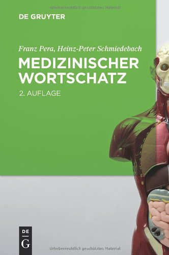 Medizinischer Wortschatz: Terminologie Kompakt 9783110226942