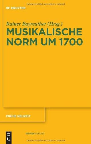 Musikalische Norm Um 1700 9783110233445