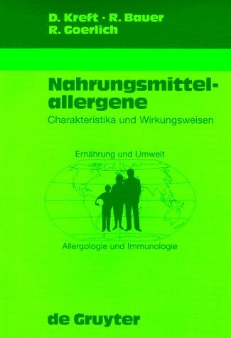 Nahrungsmittelallergene: Charakteristika Und Wirkungsweisen 9783110148053