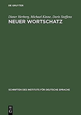 Neuer Wortschatz: Neologismen Der 90er Jahre Im Deutschen 9783110177503