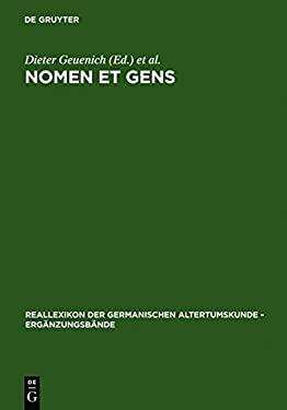 Nomen Et Gens: Zur Historischen Aussagekraft Fr Hmittelalterlicher Personennamen 9783110158090