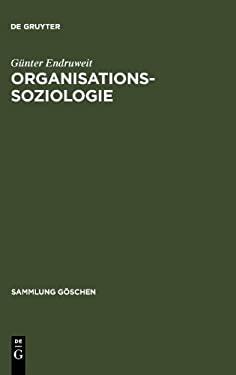 Organisationssoziologie 9783110080247