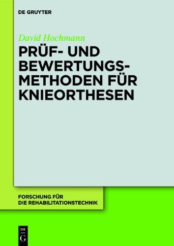PR F- Und Bewertungsmethoden Fur Knieorthesen