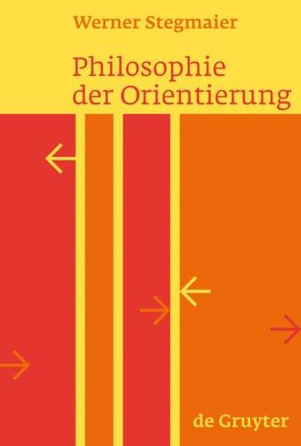 Philosophie Der Orientierung 9783110200256