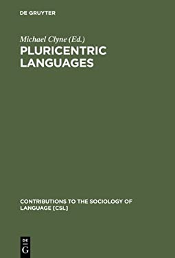 Pluricentric Languages: Differing Norms in Different Nations