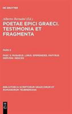 Poetae Epici Graeci: Testimonia Et Fragmenta, Pars II 9783110194876