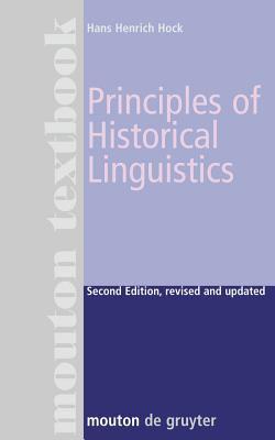 Principles of Historical Linguistics 9783110129625