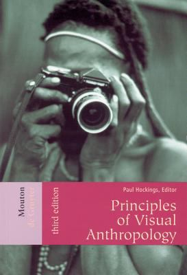 Principles of Visual Anthropology 9783110179309