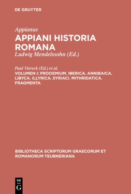 Prooemium. Iberica. Annibaica. Libyca. Illyrica. Syriaci. Mithridatica. Fragmenta 9783110294101
