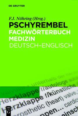 Pschyrembel Fachw Rterbuch Medizin: Deutsch-Englisch