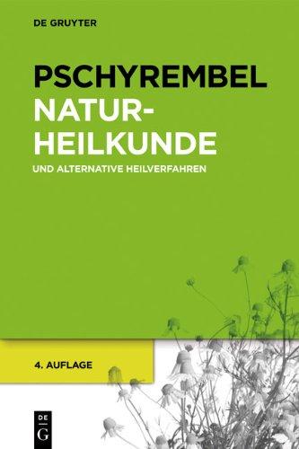 Pschyrembel Naturheilkunde Und Alternative Heilverfahren 9783110251128