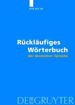 R Ckl Ufiges W Rterbuch Der Deutschen Sprache 9783110181975
