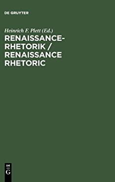 Renaissance-Rhetorik / Renaissance Rhetoric 9783110135671