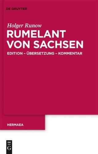 Rumelant Von Sachsen: Edition Bersetzung Kommentar 9783110232837