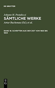 Schriften Aus Der Zeit Von 1803 Bis 1804 9783110094923