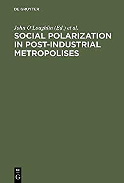 Social Polarization in Post-Industrial Metropolises 9783110137286