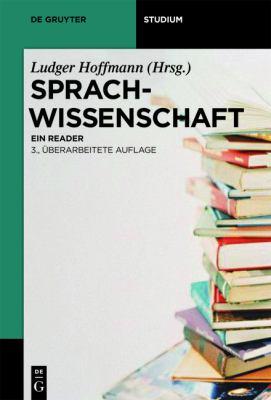 Sprachwissenschaft: Ein Reader 9783110226294