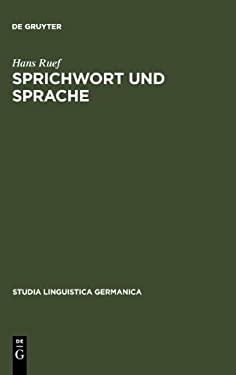 Sprichwort Und Sprache: Am Beispiel Des Sprichworts Im Schweizerdeutschen