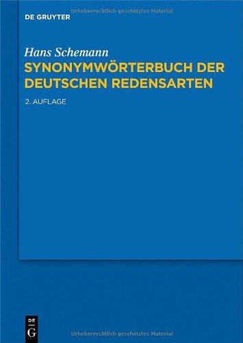 Synonymw Rterbuch Der Deutschen Redensarten 9783110217902