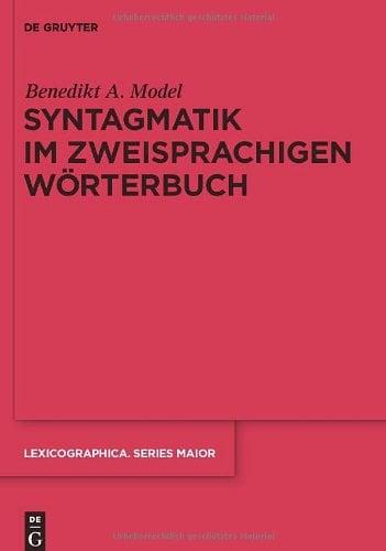 Syntagmatik im Zweisprachigen Worterbuch 9783110232226