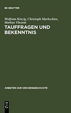 Tauffragen Und Bekenntnis: Studien Zur Sogenannten