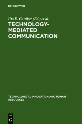 Technology-Mediated Communication 9783110134193