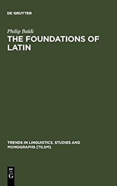 The Foundations of Latin 9783110162943