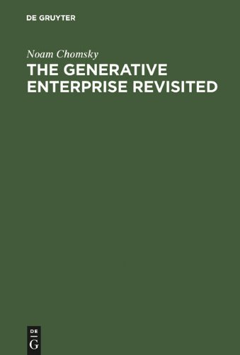 The Generative Enterprise Revisited: Discussions with Riny Huybregts, Henk Van Riemsdijk, Naoki Fukui and Mihoko Zushi 9783110180015