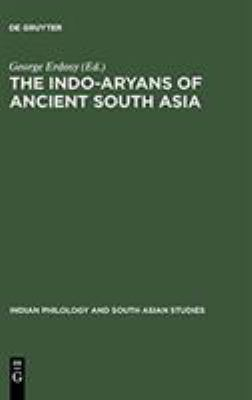 The Indo-Aryans of Ancient South Asia: Language, Material Culture and Ethnicity
