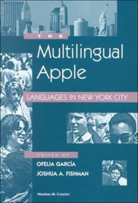 The Multilingual Apple: Languages in New York City 9783110157079