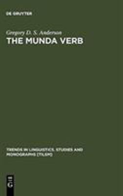 The Munda Verb: Typological Perspectives 9783110189650