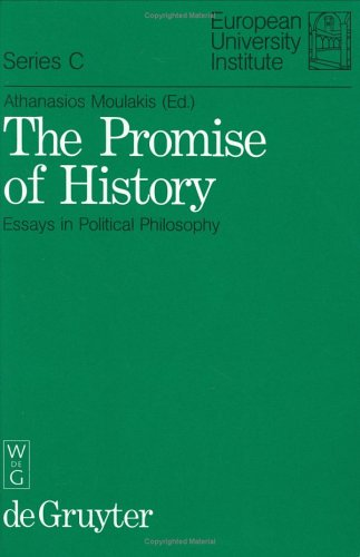 The Promise of History: Essays in Political Philosophy