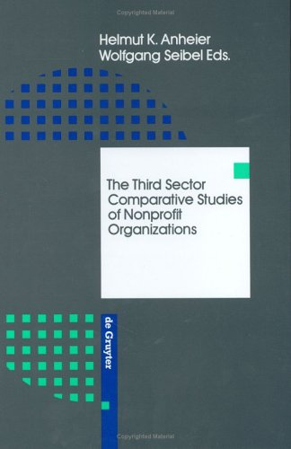 The Third Sector: Comparative Studies of Nonprofit Organizations 9783110117134