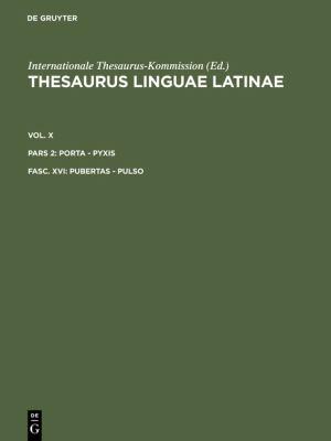 Thesaurus Linguae Latinae: Pubertas-Pulso