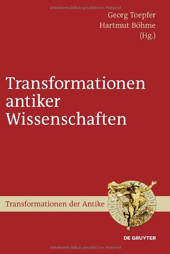 Transformationen Antiker Wissenschaften 9783110228212