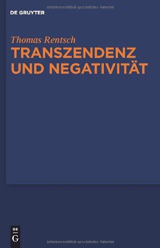 Transzendenz Und Negativit T: Religionsphilosophische Und Sthetische Studien 9783110214963