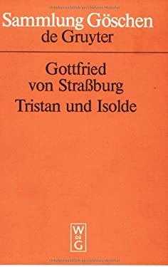 Tristan Und Isolde: In Auswahl 9783110108538