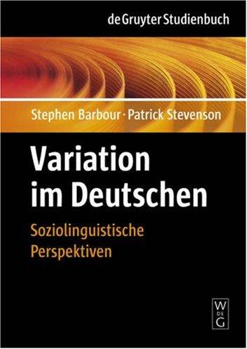 Variation Im Deutschen: Soziolinguistische Perspektiven 9783110145816