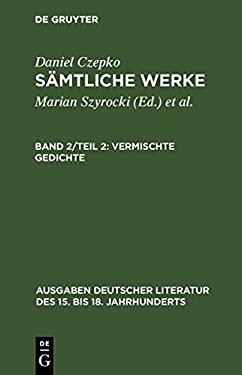 Vermischte Gedichte: Tl 2: Deutsche Gedichte