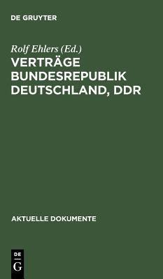 Vertraege Bundesrepublik-Ddrado 9783110042382