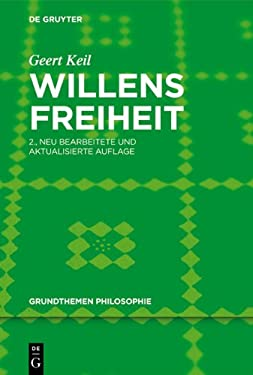 Willensfreiheit 9783110279474